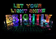 Name In Lights Art - Let Your Light Shine Brightly by Jill Bonner