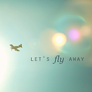 Airplane Photo Posters - Lets Fly Away Poster by Kim Fearheiley