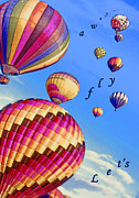 Hot Air Balloons Digital Art - Lets Fly Away by Linda  Parker