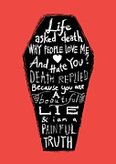 Inspirational Saying Prints - Life and Death Print by Budi Satria Kwan