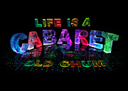Name In Lights Metal Prints - Life is a Cabaret Old chum. Metal Print by Jill Bonner