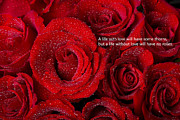 Bouquet Of Roses Posters - Life Without Love Will Have No Roses Poster by James Bo Insogna