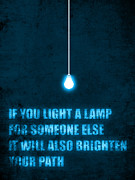 Motivational Sayings Framed Prints - Light a lamp Framed Print by Budi Satria Kwan