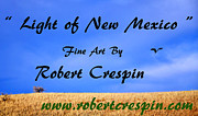 Robert Crespin - Light of New Mexico