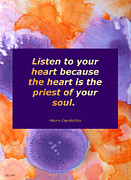Quotation Framed Prints - Listen To Your Heart Framed Print by Patricia Howitt
