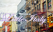 Italian Landscape Mixed Media Prints - Little Italy Sign NYC Print by AdSpice Studios