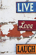 Brick Wall Framed Prints - Live Love Laugh Framed Print by Tim Gainey