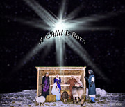 Biblical Holiday Posters - Live Nativity  A Child Is Born Poster by LeeAnn McLaneGoetz McLaneGoetzStudioLLCcom