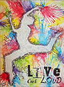 Word Prints - Live Out Loud Print by Melissa Sherbon
