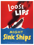 Muscles Mixed Media - Loos Lips Might Sink Ships - World War 2 Art by Presented By American Classic Art