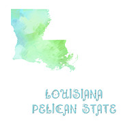 Maps Prints - Louisiana - Pelican  State - Map - State Phrase - Geology Print by Andee Photography