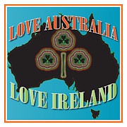 Ireland Map Digital Art - Love Australia Love Ireland by Ireland Calling