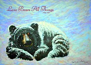 Bears All Things Posters - Love Bears All Things Poster by Kathleen Luther