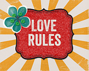 Happy Mixed Media Prints - Love Rules Print by Linda Woods