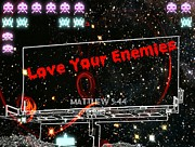 Enemies Photos - Love Your Enemies by Daryl Macintyre