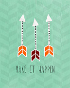 Arrows Mixed Media Posters - Make It Happen Poster by Linda Woods
