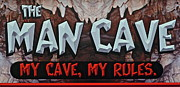 Plaque Posters - Man Cave Poster by Robert Harmon