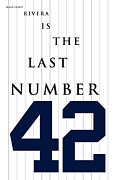 Baseball Cap Digital Art Prints - Mariano Rivera is the last number 42 Print by Ron Regalado