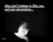 Continue Prints - May God Continue to bless you and your descendants Print by Sherry Gombert