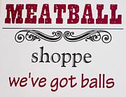 Steven Ralser - Meatball sign