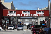 Fishery Posters - Monterey Cannery Row California 5D25029 Poster by Wingsdomain Art and Photography