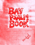 1640 Paintings - Most Expensive Book Sold at Auction The Bay Psalm Book 1 by Richard W Linford