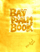 1640 Paintings - Most Expensive Book sold at auction The Bay Psalm Book 2 by Richard W Linford