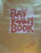 1640 Paintings - Most Expensive Book Sold at Auction The Bay Psalm Book 3 by Richard W Linford