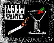 Cigarette Mixed Media Posters - Most Wanted Poster by Lisa Piper Stegeman