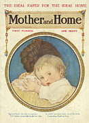 Covers Drawings Prints - Mother And Home 1909 1900s Uk Mothers Print by The Advertising Archives