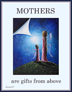 Children Art Prints Paintings - Mothers Are Gifts From Above by Shawna Erback by Shawna Erback