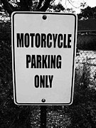 Dana Haynes Acrylic Prints - Motorcycle Parking Only Acrylic Print by Dana Haynes