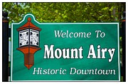 Mount Airy Sign Nc Print by Bob Pardue