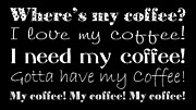 I Need Prints - My Coffee Print by Andee Photography