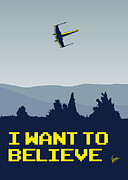 Geek Digital Art Prints - My I want to believe minimal poster- xwing Print by Chungkong Art