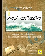 Laura Wrede Framed Prints - My Ocean the book cover art poster Framed Print by Author and Photographer Laura Wrede