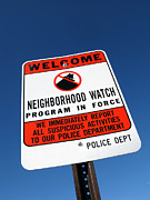 Deterrent Posters - Neighborhood Watch Poster by Olivier Le Queinec