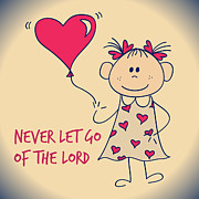 Religious Prints Photos - Never let go of the Lord by Allen Beilschmidt