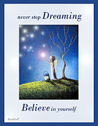 Bright Side Posters - Never Stop Dreaming by Shawna Erback Poster by Shawna Erback