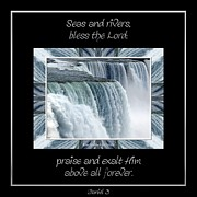 Niagara Falls Seas And Rivers Bless The Lord Praise And Exalt Him Above All Forever Print by Rose Santuci-Sofranko