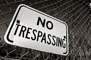 Chain Fence Posters - No Trespassing Poster by Olivier Le Queinec