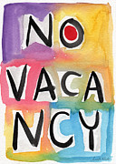 Hotel-room Mixed Media Prints - No Vacancy Print by Linda Woods