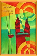 Letter J Prints - Not All Who Wander Are Lost Chinese Junks On Still Waters Print by Tracey Harrington-Simpson