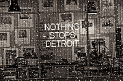Detroit Photography Posters - Nothing Stops Detroit  Poster by John McGraw