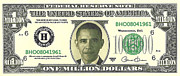 44th President Prints - Obama Million Dollar Bill Print by Charles Robinson