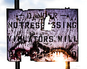 No Trespassing Prints - Old Danger Print by Bob Orsillo