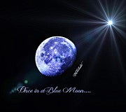 A Posters Digital Art Metal Prints - Once in a Blue Moon Metal Print by Barbara Chichester