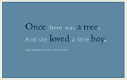 Shel Silverstein Posters - Once there was a tree... Poster by Tania L