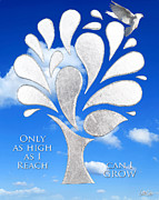 Poem Mixed Media - Only as High as I Reach Can I GROW by Nikki Smith