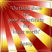 Morals Posters - Outside Show Inner Worth Aesop 3 Poster by Rose Santuci-Sofranko